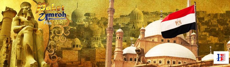 umroh-plus-cairo-mesir-raykha-tour-2018-ibu-kota