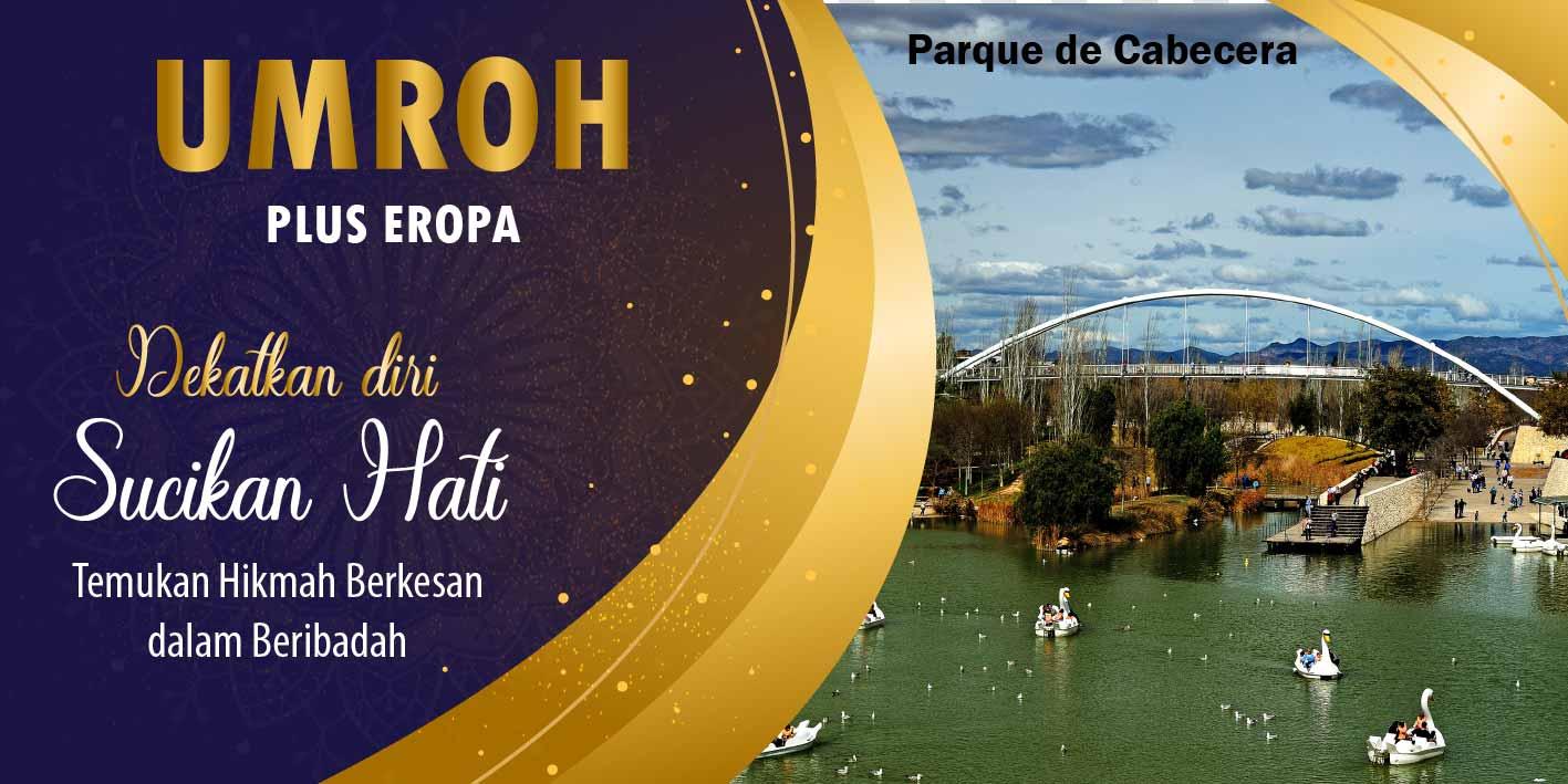 umroh-plus-eropa-tour-parque-cabecera